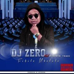 Dj ZerO ft. Mthorsh & Thabz - Fikile Mbalula