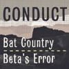 Conduct - Bat Country (Out now on Blu Mar Ten Music)