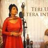 Teri Umeed Tera Intezaar - Sonu Kakkar