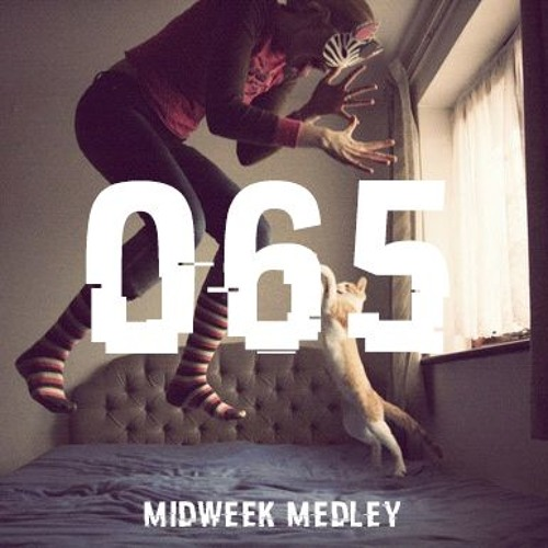 Closed Sessions Midweek Medley - 065