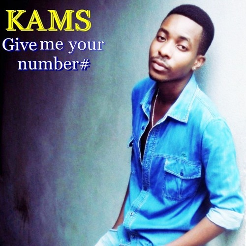 Kams - Give Me Your Number (Exclu MZ)