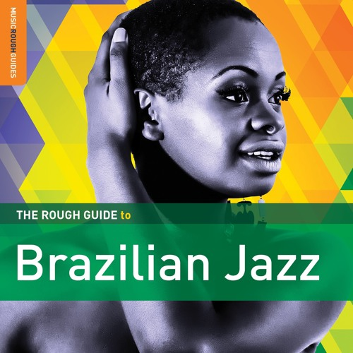 Fernando Moura & Ary Dias: Mexido (taken from The Rough Guide To Brazilian Jazz)