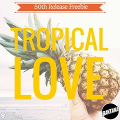 Tropical - Love Production Pack FREE DOWNLOAD