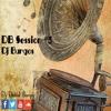 DB Session #3 By Dj Burgos