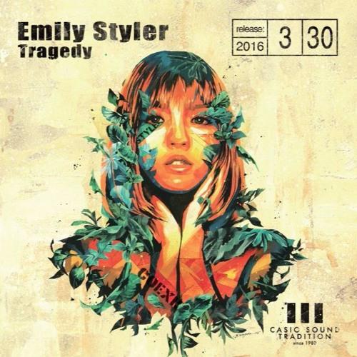 Emily Styler『Tragedy』