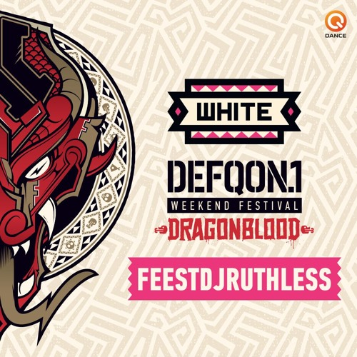 FeestDJRuthless Defqon 1 Promo Mix