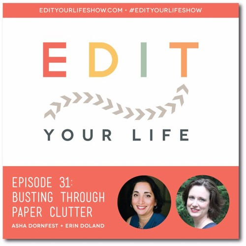 Episode 31: Busting Through Paper Clutter