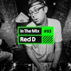 Listen! In The Mix #03 RED D