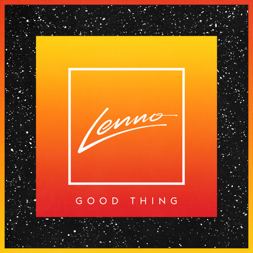 Good Thing (Re-Edit) by Lenno