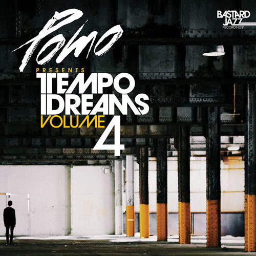 Pomo Presents: Tempo Dreams Vol. 4 [FULL ALBUM STREAM]