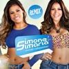 Simone E Simaria - Quando O Mel É Bom (Remix Naldo Campos)