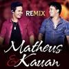 Matheus E Kauan - Que Sorte A Nossa (Remix Naldo Campos) Portada del disco
