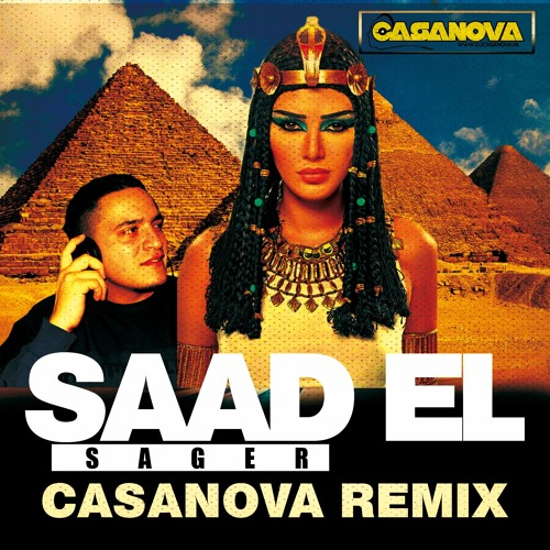 SAAD EL SAGER - CASANOVA REMIX