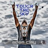 Adam Clay - Touch The Sky (Extended Mix)