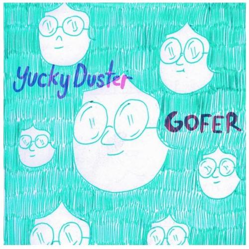 Yucky Duster - Gofer