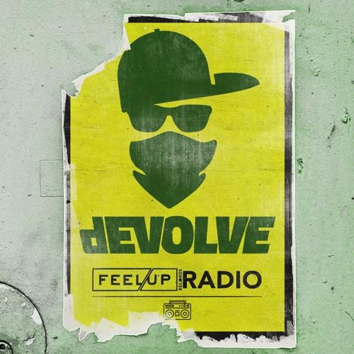 DEVOLVE - Feel Up Radio Mix