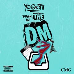 Down In The DM Remix (Young-T X Yo Gotti X Nicki Minaj)