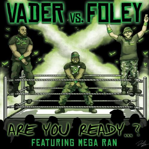 Are You Ready (ft. Mega Ran)