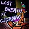 Last Breath(prod. King Bleu)