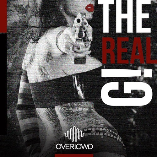 Overlowd - The Real G!