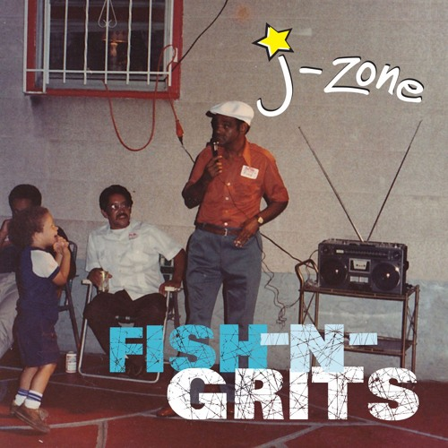 J-Zone: Fish-n-Grits Album Stream