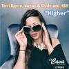 """Terri Bjerre, Vonny & Clyde, HSR- HIGHER""""(P.n.o Remix)(  Label: LA CAVA Recordings)"""