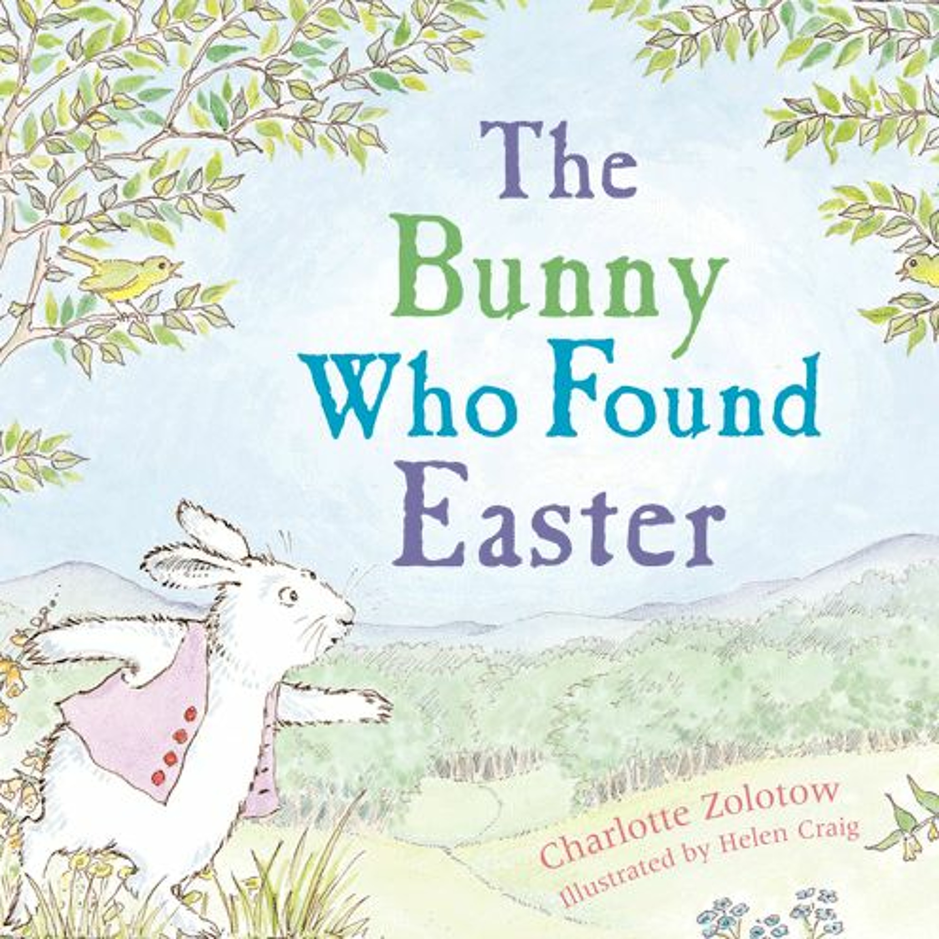 'The Bunny Who Found Easter' by Charlotte Zolotow & Helen Craig
