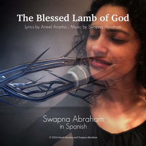 The Blessed Lamb of God by Swapna in Spanish