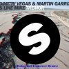 Dimitri Vegas & Like Mike vs Martin Garrix - Tremor (Today And Tomorrow Remix)