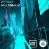 DYTONE - Millennium