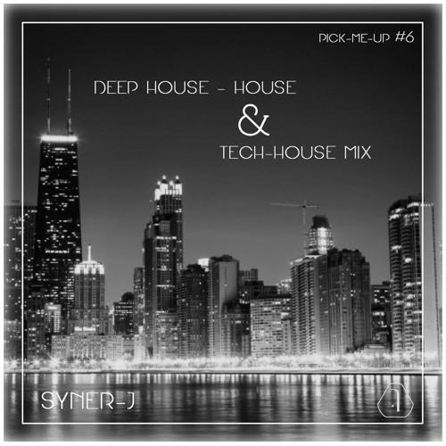 Pick me up 6 deep house house tech house by syner j syner j free listening on soundcloud - Deep house tech ...