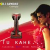 Tu Kahe - I - Tamil/hindi Classical  Edit - Dj Samrat Gadhinglaj