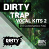Dirty Trap Vocal Kits 2 [10 Construction Kits + MIDI, Sylenth1] *Royalty Free Instrumentals / Beats* mp3