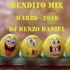 BENDITO MIX - Marzo 2016 ( Dj Renzo Daniel )