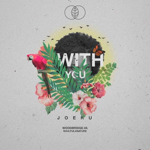 j0eru - With You