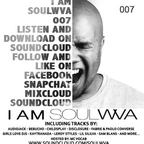 "Soulwva: ""Am SOULWVA"" 007"