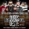 Joe Yncio, Alka Rankin, Tony Play, Guanaco El Unico - Los Duros Del Oeste [Prod. by Askenax & JX] Portada del disco