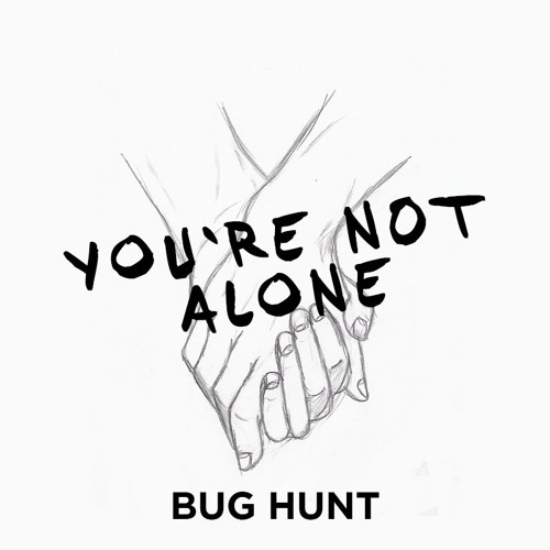 You Re Not In This Alone What Columbine: You're Not Alone [FREE DOWNLOAD] By Bug Hunt