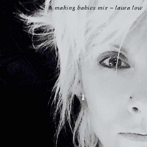 Laura Low - Making Babies Mix