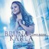 Bruna Karla - Pra Ser Campeão