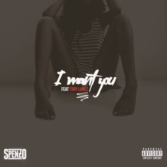 @TheRealSpenzo ft @ToryLanez - I Want You Prod By @Csick_