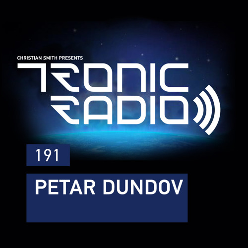 Tronic Podcast 191 with Petar Dundov