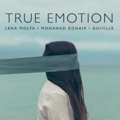 True Emotion feat. Lena MolFa