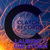 Laurent C - Fire Storm - Original Extended Mix - CLATCH RECORDS 020