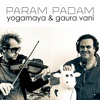 Param Padam Yogamaya&Gaura Vani