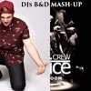 Reece Low & Djuro Vs Justice Crew - Boom Boom In The Club Swagger (DJs B&D Mash-up)
