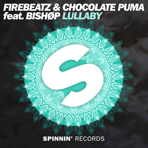 Firebeatz & Chocolate Puma feat. Bishøp - Lullaby (OUT NOW)