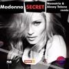 Madonna – Secret (Namatria And Alexey Talano Remix)