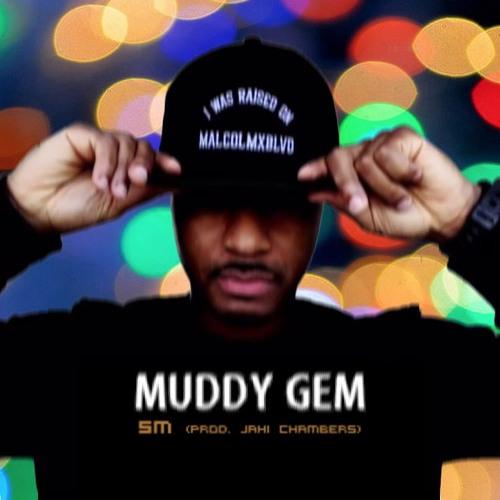 "[UHH Exclusive] ""Muddy Gem"" - SM (prod. Jahi Chambers)"