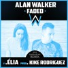 Alan Walker - Faded (Kike Rodriguez Remix) Ft Elia